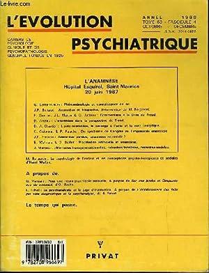 L'EVOLUTION PSYCHIATRIQUE FASCICULE 4 - L'ANAMNÈSE Hôpital: COLLECTIF