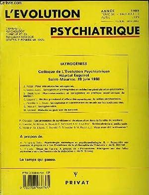 L'EVOLUTION PSYCHIATRIQUE FASCICULE 2 - IATROGÉNIES Colloque: COLLECTIF