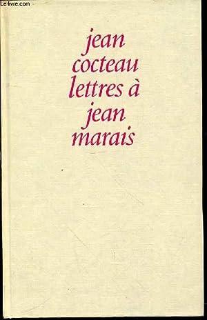 LETTRES A JEAN MARAIS - PREFACE ET NOTES DE JEAN MARAIS.: COCTEAU JEAN