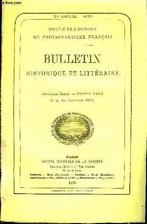 SOCIETE DE L'HISTOIRE DU PROTESTANTISME FRANCAIS - BULLETIN HISTORIQUE ET LITTERAIRE N°1 - ...