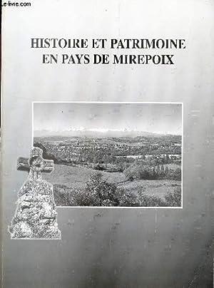 HISTOIRE ET PATRIMOINE EN PAYS DE MIREPOIX: COLLECTIF