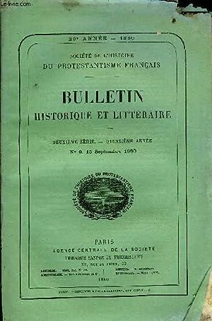 SOCIETE DE L'HISTOIRE DU PROTESTANTISME FRANCAIS - BULLETIN HISTORIQUE ET LITTERAIRE N°9 -...