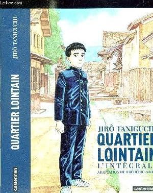 QUARTIER LOINTAIN - L'INTEGRALE: TANIGUCHI JIRO