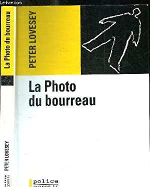 LA PHOTO DU BOURREAU: LOVESEY PETER