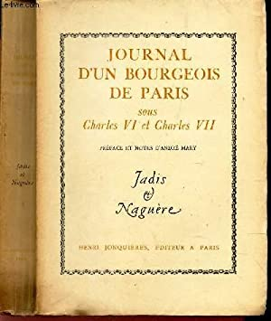 JOURNAL D'UN BOURGEOIS DE PARIS - SOUS: PAR UN BOURGEOIS
