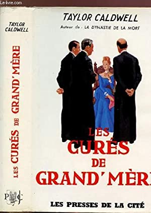 LES CURES DE GRAND MERE: CALDWELL TAYLOR