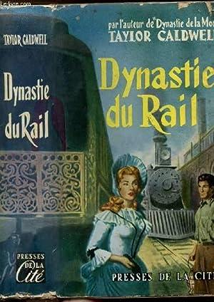DYNASTIE DU RAIL: CALDWELL TAYLOR