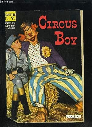 CIRCUS BOY MENSUEL N°2 Sommaire : Circus: COLLECTIF