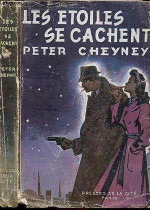 LES ETOILES SE CACHENT: CHEYNEY PETER