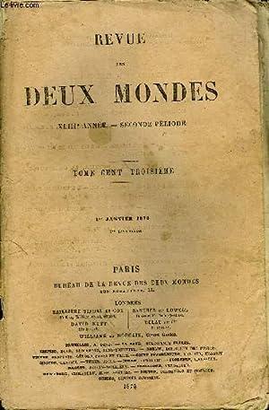 REVUE DES DEUX MONDES XLIIIe ANNEE N°1: COLLECTIF