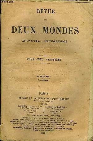 REVUE DES DEUX MONDES XLIIIe ANNEE N°3 - I. - LE GÉNÉRAL AMÉRICAIN DE LA ...