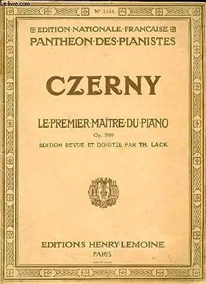 CZERNY, LE PREMIER MAITRE DU PIANO OP.: COLLECTIF