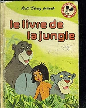 LE LIVRE DE LA JUNGLE: D'APRES RUDYARD KIPLING