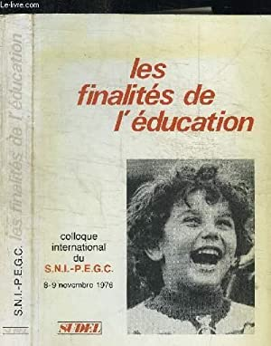 LES FINALITES DE L'EDUCATION - COLLOQUE INTERNATIONAL: COLLECTIF