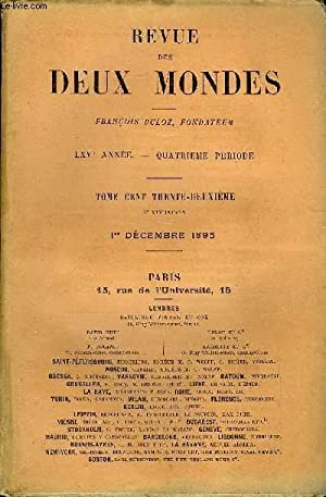 REVUE DES DEUX MONDES LXVe ANNEE N°3 - I.  DERNIER REFUGE, deuxième partie, par M. Edouard Rod.II.-...