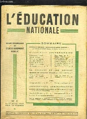 L'EDUCATION NATIONALE N°2 - 12 JANVIER 1950 - Sommaire : Ancienne et nouvelle Défense de la ...