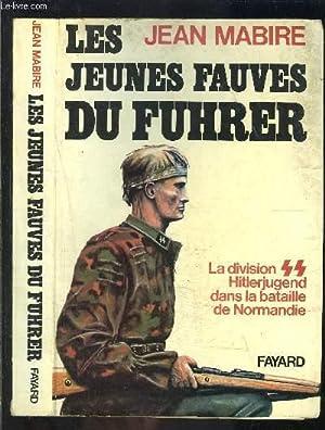LES JEUNES FAUVES DU FUHRER- LA DIVISION: MABIRE JEAN.
