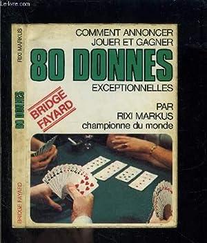 COMMENT ANNONCER JOUER ET GAGNER 80 DONNES EXCEPTIONNELLES: MARKUS RIXI