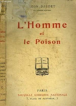 L'HOMME ET LE POISON: DAUDET LEON