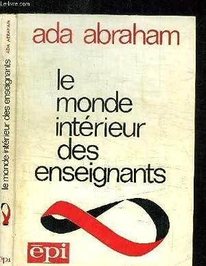 LE MONDE INTERIEUR DES ENSEIGNANTS: ABRAHAM ADA