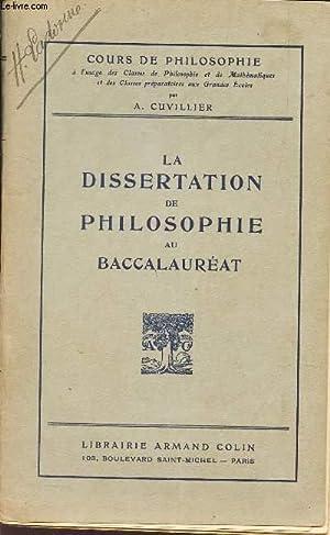 LA DISSERTATION DE PHILOSOPHIE AU BACCALAUREAT.: CUVILLIER A.