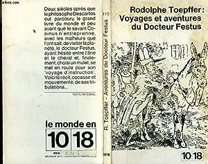 VOYAGES ET AVENTURES DU DOCTEUR FESTUS: RODOLPHE TOEPFFER