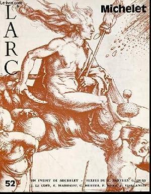 L'ARC N°52 : MICHELET - L'héroïsme de l'esprit de Jules Michelet &#...