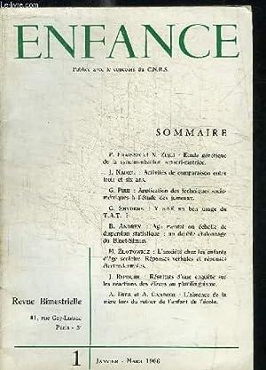 ENFANCE - PSYCHOLOGIE - PEDAGOGIE - NEURO-PSYCHIATRIE - SOCIOLOGIE N°1 - JANVIER - MARS 1966 - ...