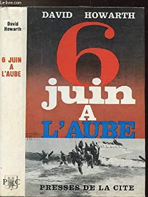 6 JUIN A L'AUBE: HOWARTH DAVID