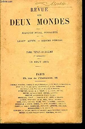 REVUE DES DEUX MONDES LXXXVe ANNEE N°4: COLLECTIF