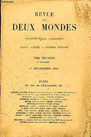 REVUE DES DEUX MONDES LXXXVe ANNEE N°3 - I.-LE PANGERMANISME ET LA PHILOSOPHIE DE L'HISTOIRE.— ...