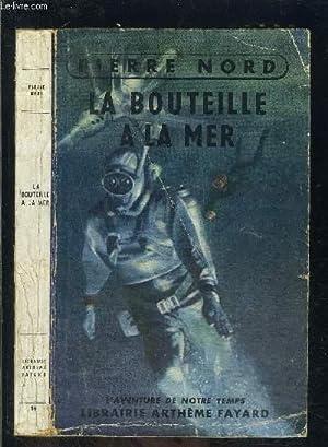 LA BOUTEILLE A LA MER: NORD PIERRE.