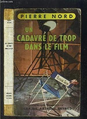 UN CADAVRE DE TROP DANS LE FILM: NORD PIERRE.