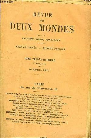 REVUE DES DEUX MONDES LXXXVIIe ANNEE N°3 - I.- LE PÉRIL DE NOTRE MARINE MARCHANDE. — I. ...