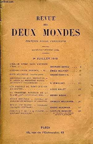 REVUE DES DEUX MONDES LXXXIXe ANNEE N°1 -L'EGLISE LIBRE DANS L'EUROPELIBRE. - I. GEORGES GOYAU ...