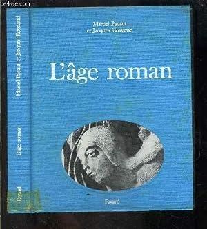 L AGE ROMAN: PACAUT MARCEL ET ROSSIAUD JACQUES.