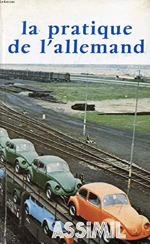 LA PRATIQUE DE L'ALLEMAND: CHEREL A.