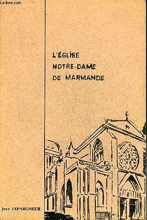 L'EGLISE NOTRE DAME DE MARMANDE.: LEPARGNEUR JEAN