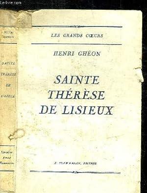 SAINTE THERESE DE LISIEUX / COLLECTION LES GRANDS COEURS: GHEON HENRI