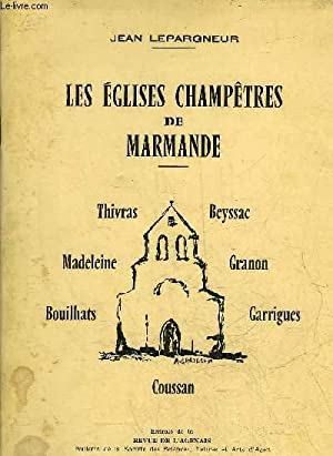 LES EGLISES CHAMPETRES DE MARMANDE.: LEPARGNEUR JEAN
