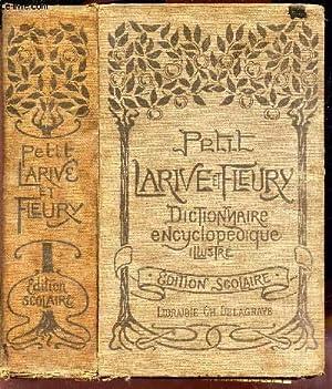 PETIT LARIVE & FLEURY - DICTIONNAIRE ENCYCLOPEDIQUE: LARIVE & FLEURY