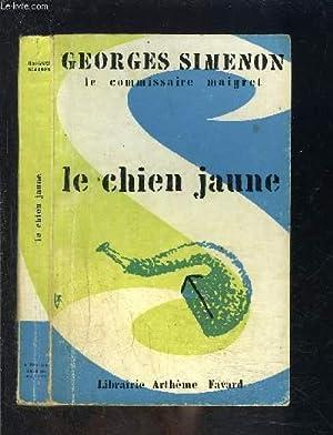 LE CHIEN JAUNE: SIMENON GEORGES