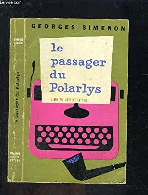 LE PASSAGER DU POLARLYS: SIMENON GEORGES
