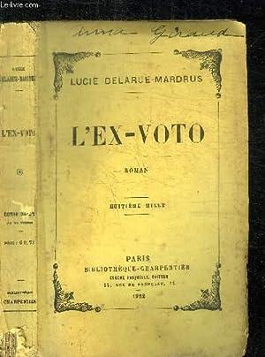 L'EX-VOTO: DELARUE-MARDRUS LUCIE