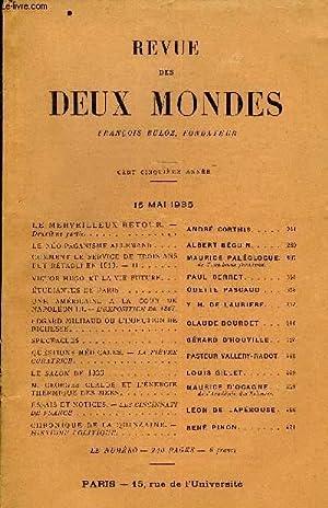 REVUE DES DEUX MONDES CVe ANNEE N°2 - LE MERVEILLEUX RETOUR. - Deuxième partie. ANDRÉ CORTHIS.LE ...