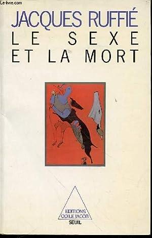 LE SEXE ET LA MORT.: RUFFIE JACQUES