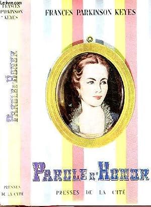 PAROLE D'HONOR: PARKINSON KEYES Frances