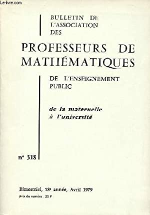 BULLETIN N°318 - DE L'ASSOCIATION DES PROFESSEURS: COLLECTIF