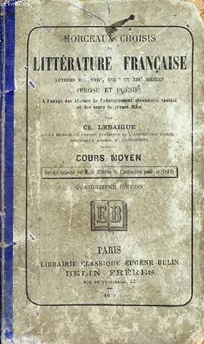 MORCEAUX CHOISIS DE LITTERATURE FRANCAISE, AUTEURS DES XVIIe, XVIIIe ET XIXe SIECLES (PROSE ET ...