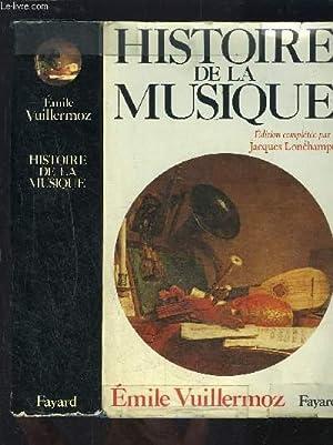 HISTOIRE DE LA MUSIQUE: VUILLERMOZ EMILE.